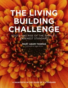Living Building Challenge, Mary Adam Thomas